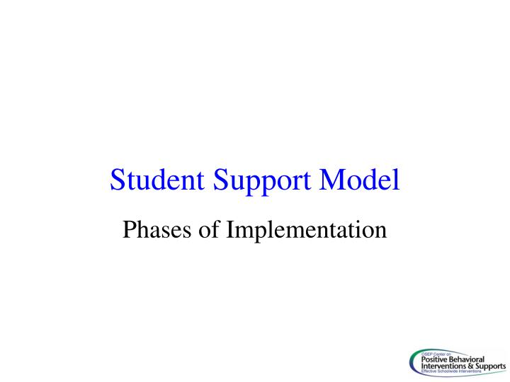 Student Support Model