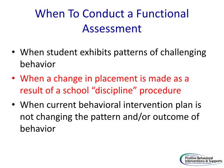 When To Conduct a Functional Assessment
