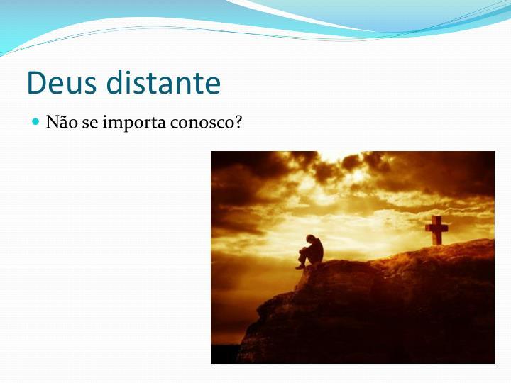 Deus distante