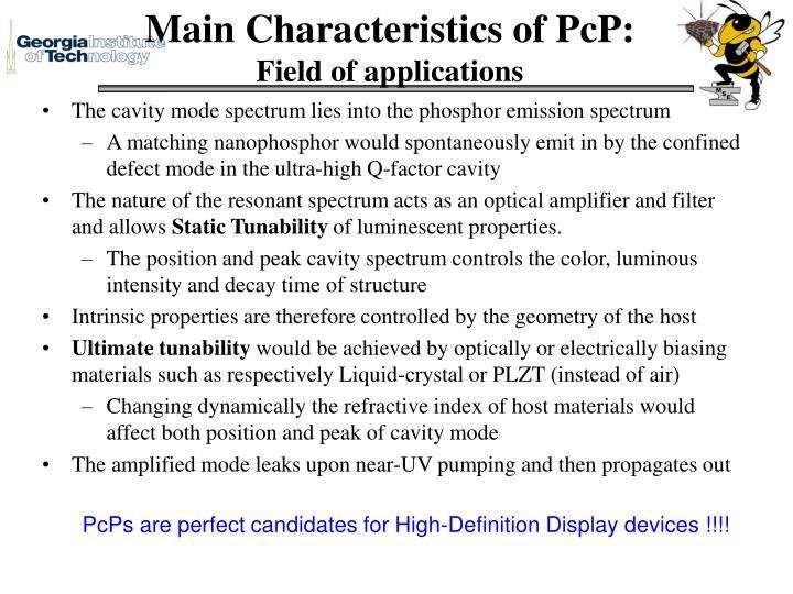Main Characteristics of PcP: