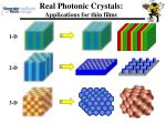 real photonic crystals applications for thin films