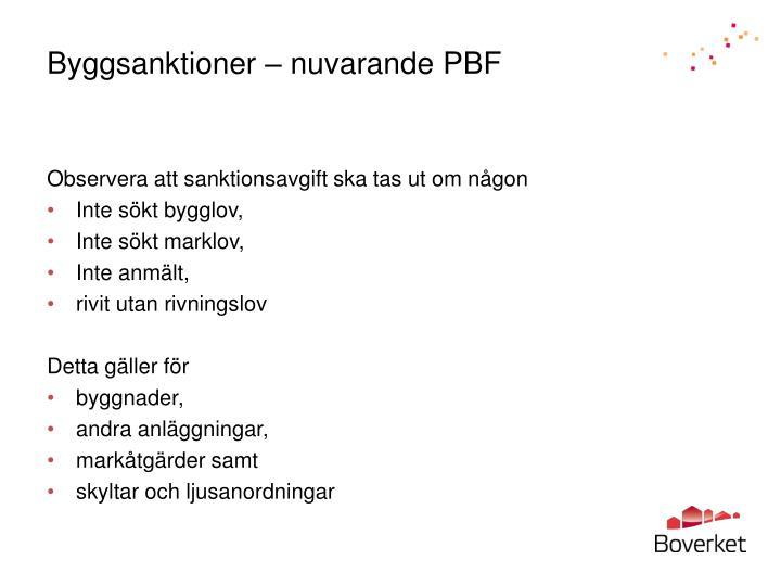 Byggsanktioner – nuvarande PBF