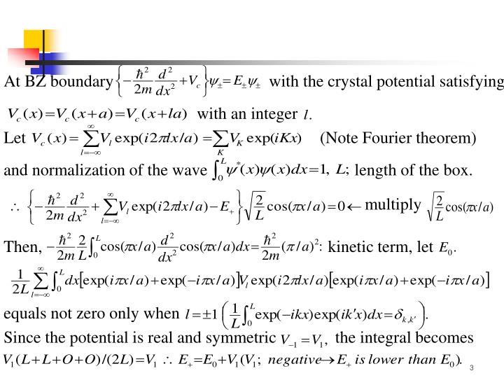 At BZ boundary                                     with the crystal potential satisfying