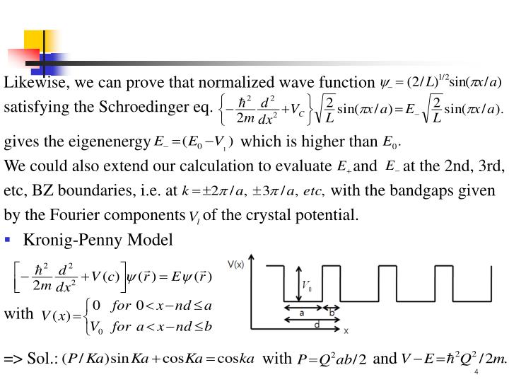 Likewise, we can prove that normalized wave function