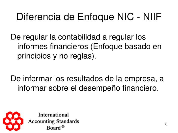 Diferencia de Enfoque NIC - NIIF