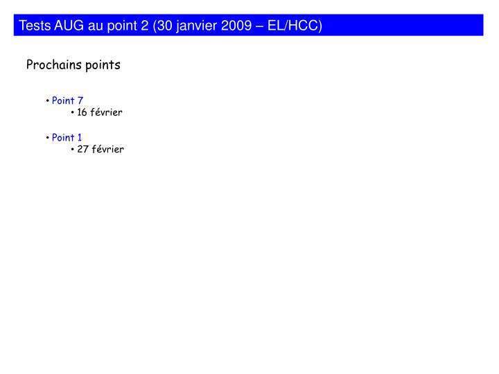Tests AUG au point 2 (30 janvier 2009 – EL/HCC)