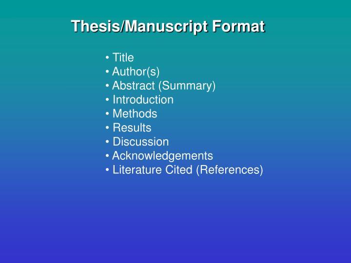 Thesis/Manuscript Format