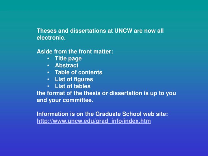 Theses and dissertations at UNCW are now all electronic.