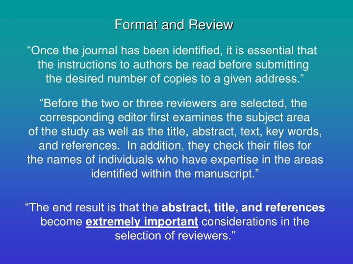 Format and Review