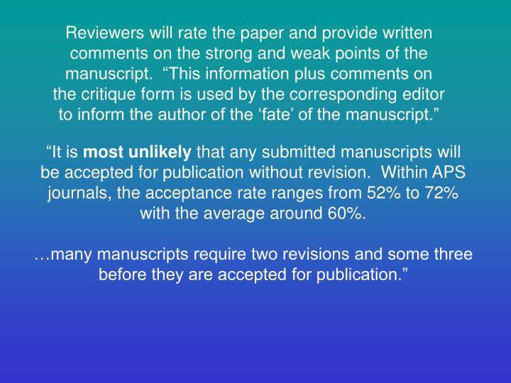 Reviewers will rate the paper and provide written