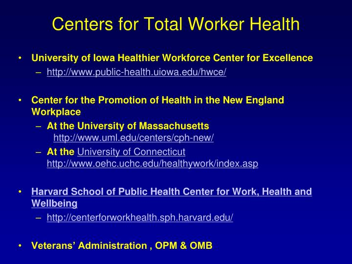 Centers for Total Worker Health