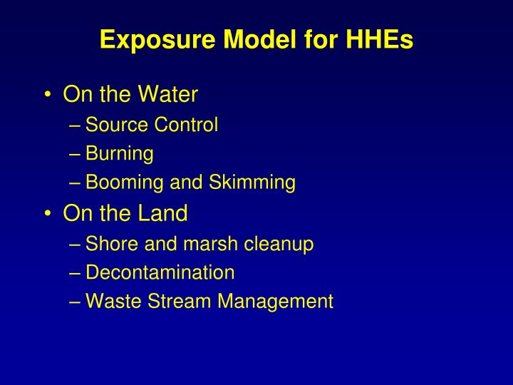 Exposure Model for HHEs