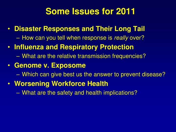 Some Issues for 2011