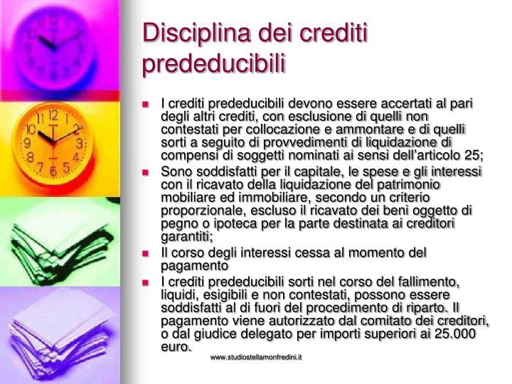 Disciplina dei crediti prededucibili