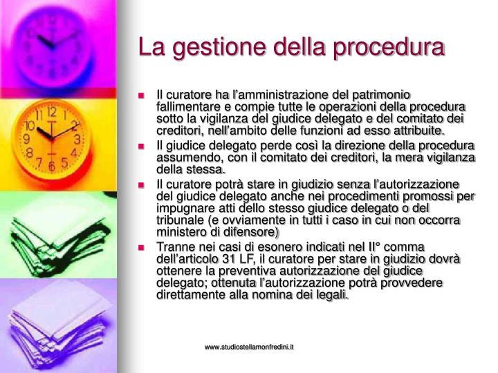 La gestione della procedura