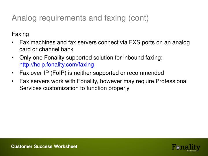 Analog requirements and faxing (cont)