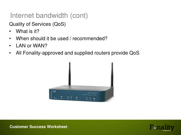 Internet bandwidth (cont)