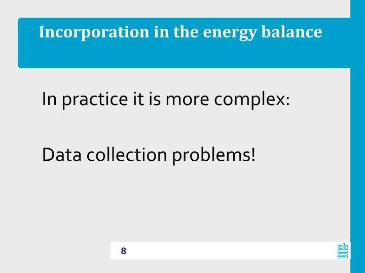 Incorporation in the energy balance