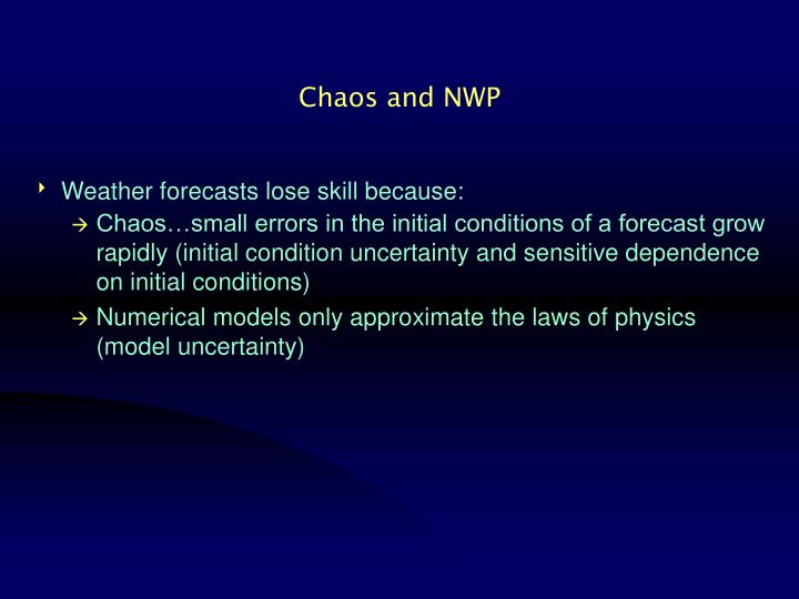Chaos and NWP