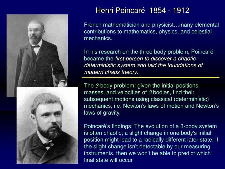 Henri Poincaré  1854 - 1912