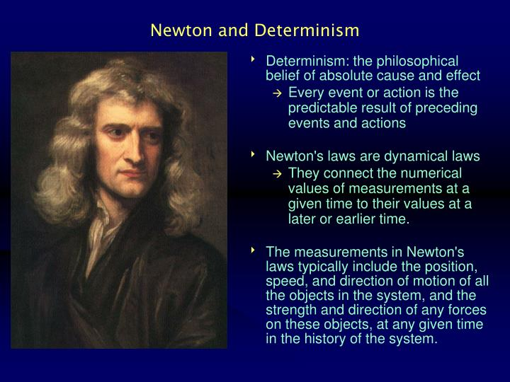 Newton and Determinism
