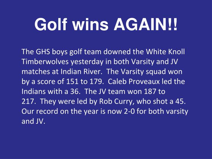 Golf wins AGAIN!!