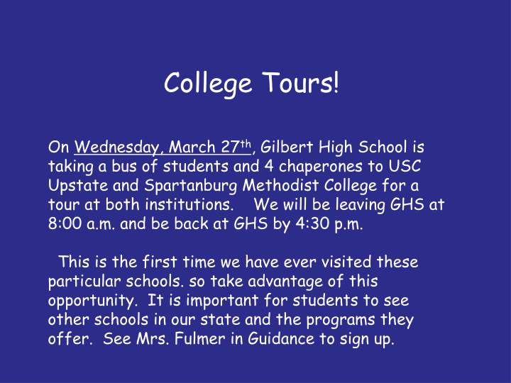 College Tours!