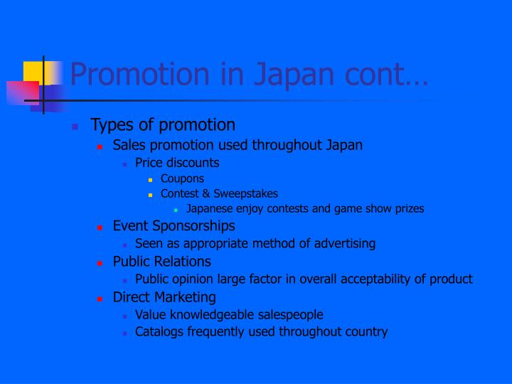 Promotion in Japan cont…