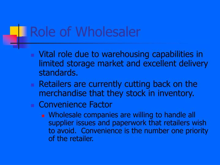 Role of Wholesaler