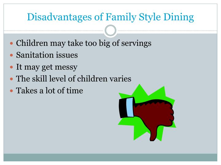 Disadvantages of Family Style Dining