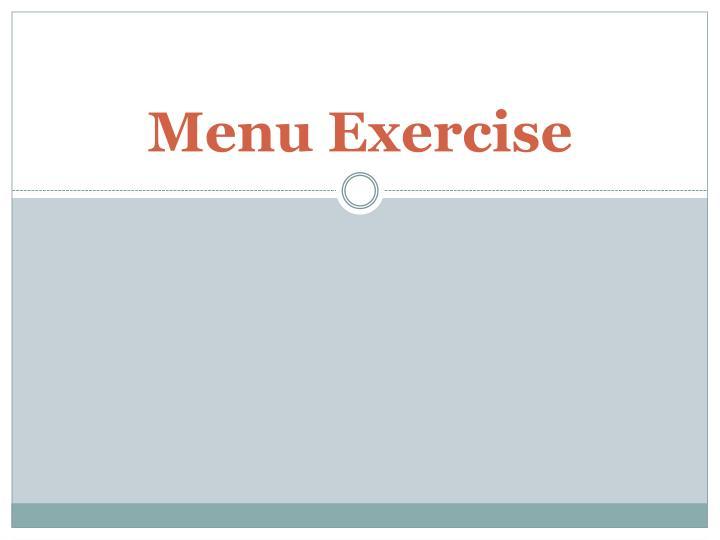Menu Exercise