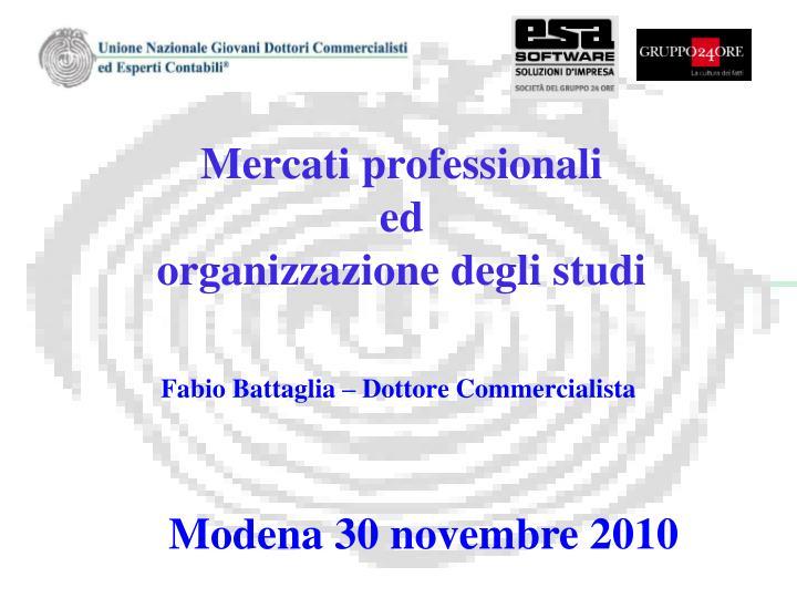 mercati professionali ed organizzazione degli studi
