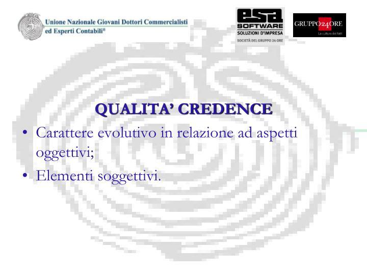 QUALITA' CREDENCE