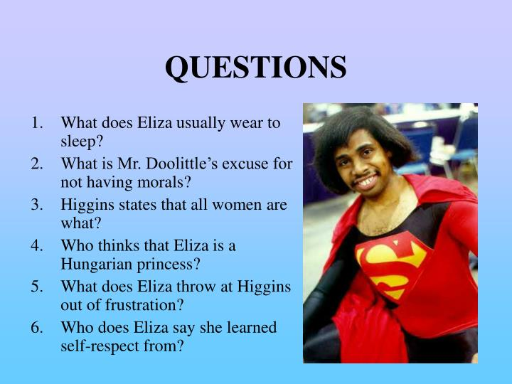What does Eliza usually wear to sleep?