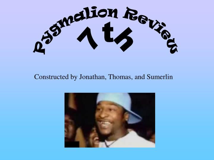 Pygmalion Review