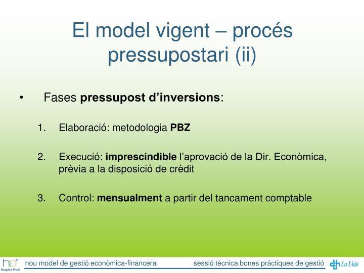 El model vigent – procés pressupostari (ii)