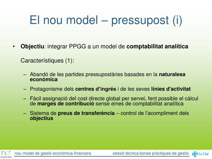 El nou model – pressupost (i)