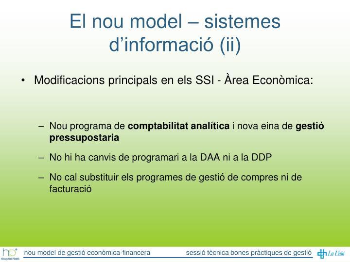 El nou model – sistemes d'informació (ii)