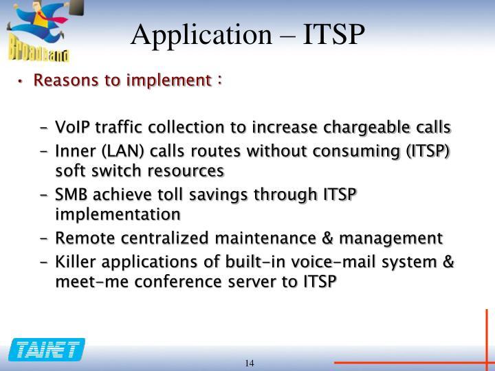 Application – ITSP