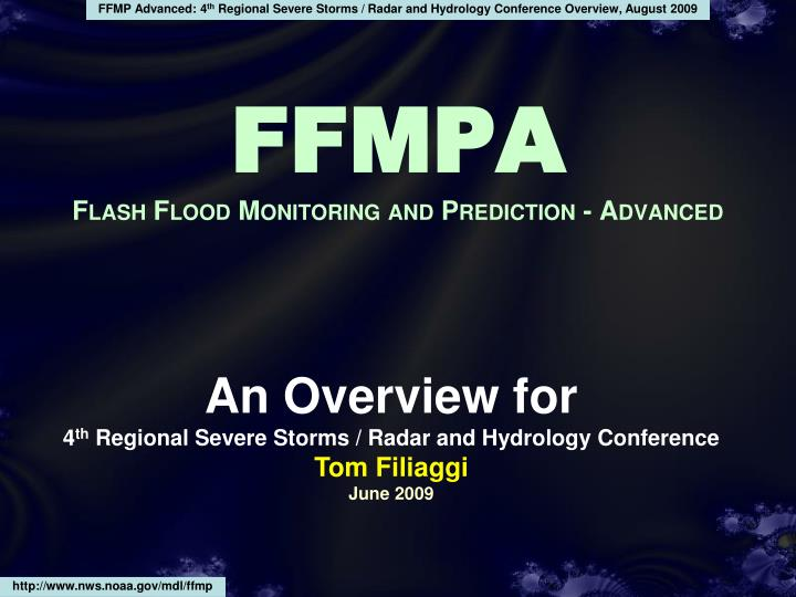 Ffmpa flash flood monitoring and prediction advanced