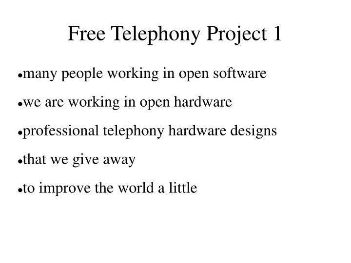 Free telephony project 1