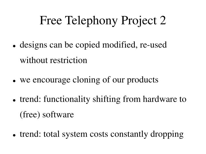 Free Telephony Project 2