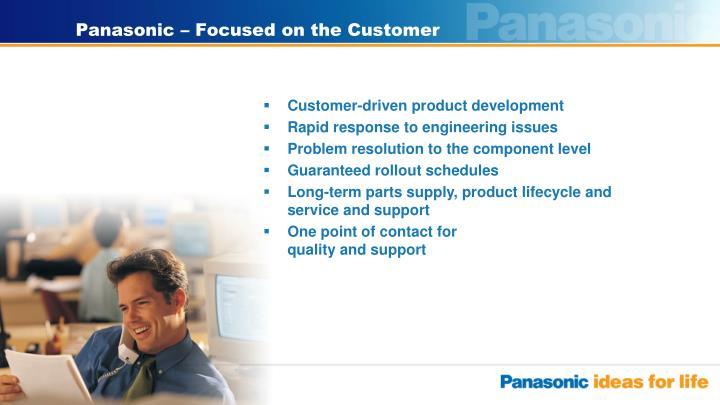 Panasonic – Focused on the Customer
