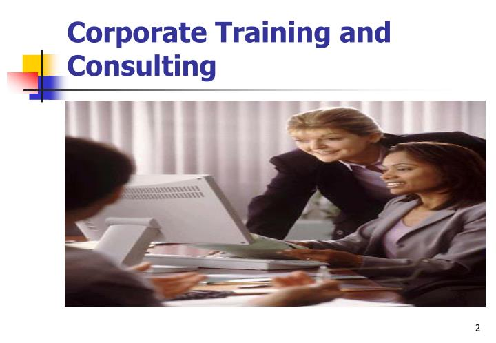 Corporate training and consulting