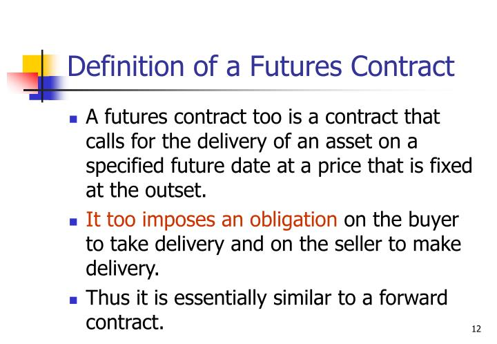 Definition of a Futures Contract