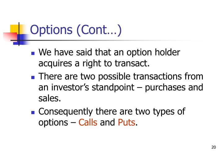 Options (Cont…)