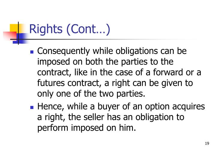 Rights (Cont…)