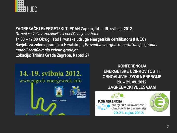 ZAGREBAČKI ENERGETSKI TJEDAN Zagreb, 14. – 19. svibnja 2012.