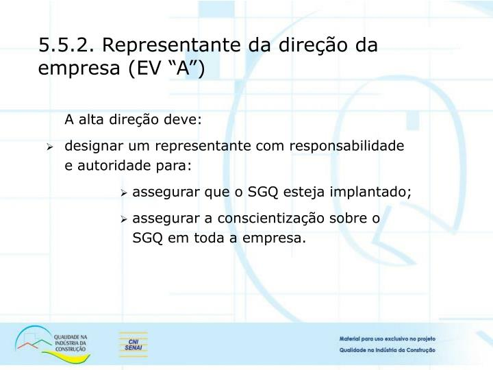 """5.5.2. Representante da direção da empresa (EV """"A"""")"""