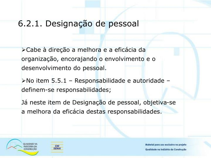 6.2.1. Designação de pessoal